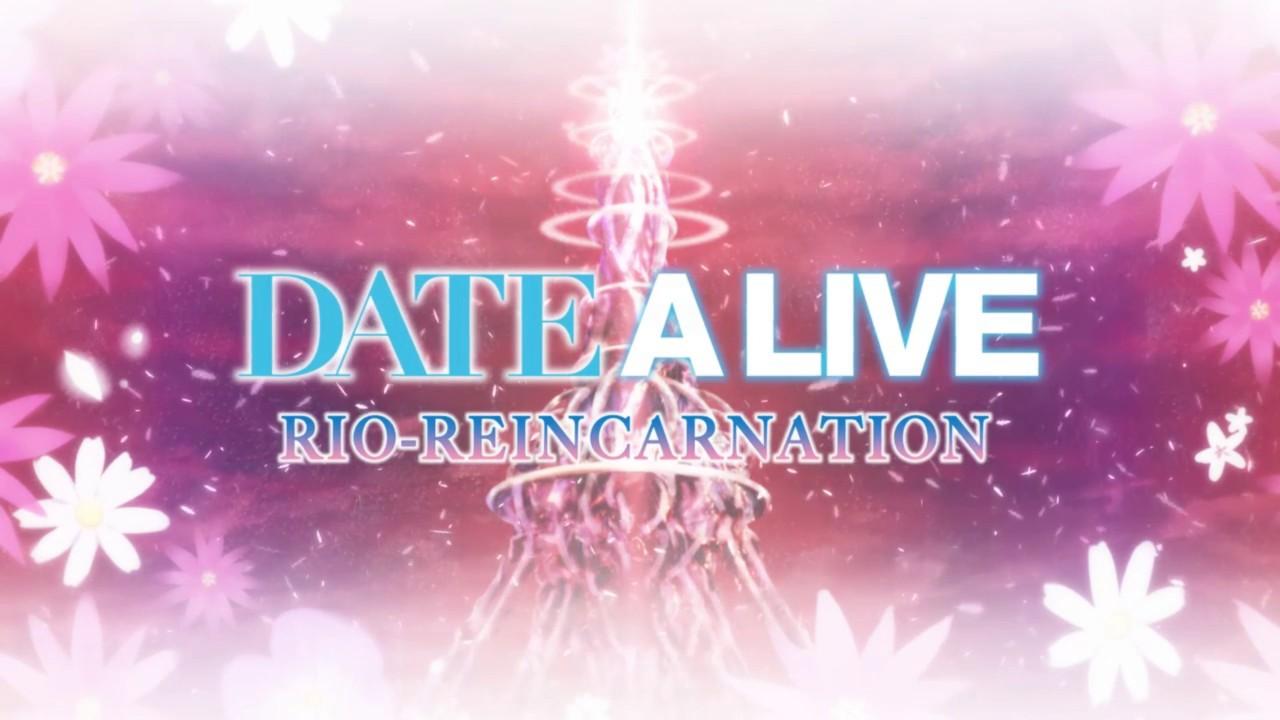 DATE A LIVE: Rio Reincarnation: All Routes & Achievements